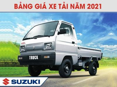 Bảng Giá Xe Tải Suzuki Cập Nhật Tháng 05/2021 Mới Nhất